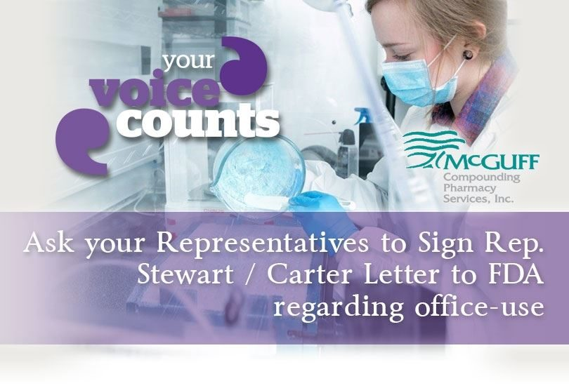 Ask your Representatives to Sign Rep. Stewart / Carter Letter to FDA regarding office-use